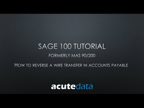 Sage 100 - How To Reverse a Wire Transfer