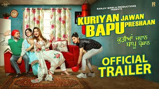 Kuriyan Jawan Bapu Preshaan 2021 Movie Trailer Video HD
