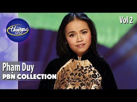PBN Collection | Phạm Duy - Những Tình Ca Quê Hương Chọn Lọc