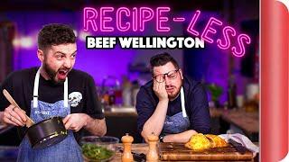 RECIPE-LESS Cooking Challenge | Beef Wellington