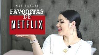 SERIES DE NETFLIX // ROSALI RODRIGUEZ