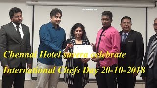 Chennai Hotel savera celebrate International Chefs Day 20 10 2018