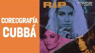 R.I.P - Sofia Reyes feat Rita Ora & Anitta - Cubbá