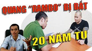 Quang Rambo bị bắt sẽ đi tù bao lâu? | Hà Luật Sư