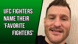 UFC Fighters tell their 'Favorite Fighters'