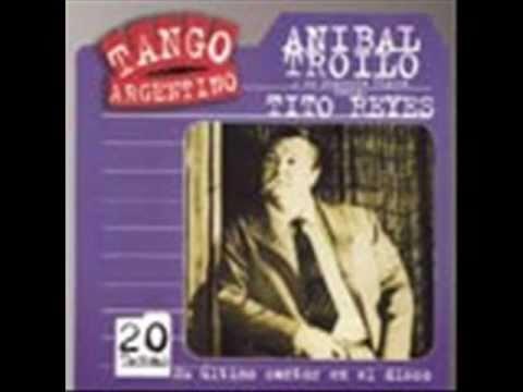Anibal Troilo -Tito reyes - El último farol