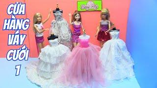 Cửa Hàng Váy Cưới Của Barbie (phần 1) Trang Trí Tiệm Váy Cưới - đồ chơi trẻ em - chibido.vn