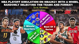 Wheel DECIDES The NBA Playoff Format & Teams! NBA2K21 SIMULATION (Live Games)
