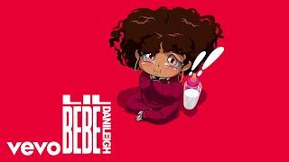 DaniLeigh - Lil Bebe (Audio)