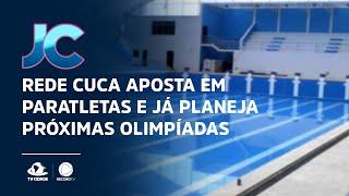 Rede CUCA aposta em paratletas e já planeja próximas olimpíadas