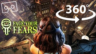 360° Face Your Fears VR | Fear of Heights / Falling | UFO Alien Robot | Oculus