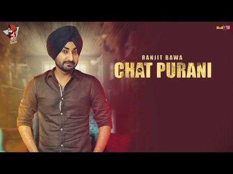 Chat Purani Lyrics – Ranjit Bawa