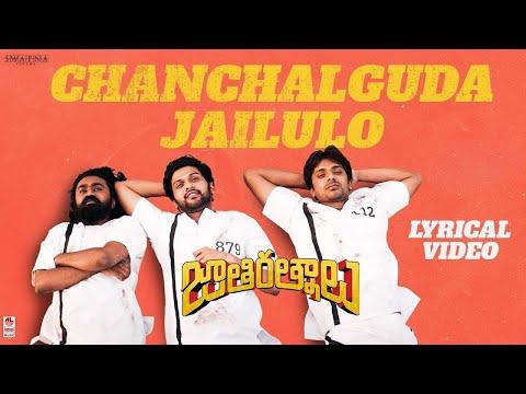Chanchalguda Jail Lo Lyrical - Jathi Ratnalu- Naveen Polishetty