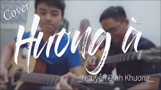 Hương À - Nguyễn Đình Khương   Guitar cover