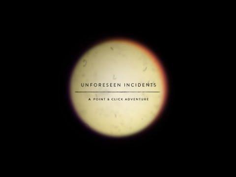 Unforeseen Incidents Announcement Trailer