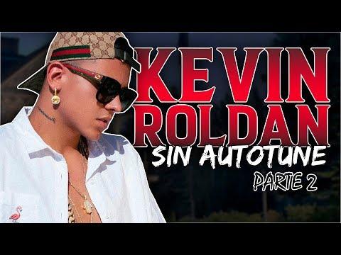 Voz Real KEVIN ROLDAN Sin Auto-Tune   Mega Maratón