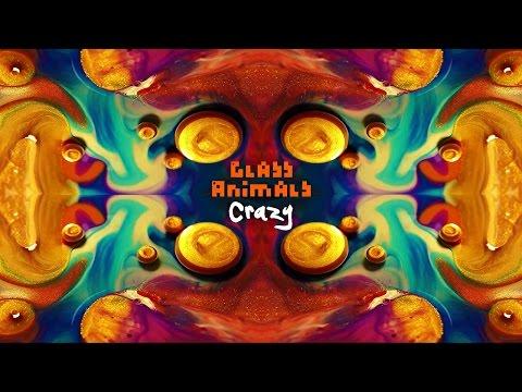 Glass Animals - Crazy (Gnarls Barkley Cover) | Audio