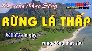 Rừng Lá Thấp - Karaoke nhạc sống - beat chất lượng cao