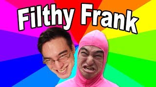 "The Memes Of Filthy Frank - The Origin Of ""It's Time To Stop"" ""The Harlem Shake"" +"