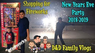 SHOPPING for FIREWORKS | NEW YEARS EVE 2018 | D&D FAMILY VLOGS
