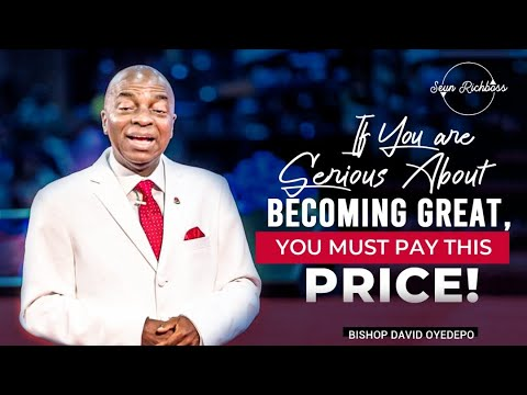DISCIPLINE: THE PRICE FOR GREATNESS by Bishop David Oyedepo