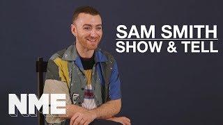 Sam Smith | Show & Tell