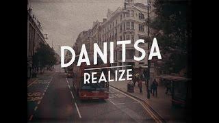 Danitsa - Realize (Official Video)