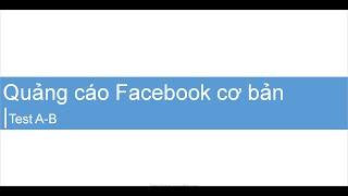 Test A-B trong quảng cáo Facebook