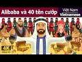 Alibaba và 40 tên cướp - chuyen co tich - truyện cổ tích - 4K UHD - truyện cổ tích việt nam