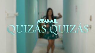 Atabal - Caymmi Rodriguez X Ama Ríos Quizas Quizas