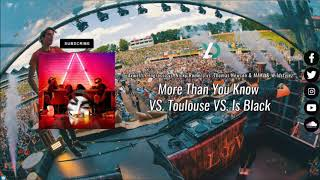 More Than You Know vs. Toulouse vs. Is Black (Nicky Romero Tomorrowland 17)