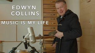 Edwyn Collins - Music is My Life | Loop