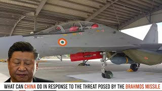What Can China Do In Response To The Threat Posed By The Brahmos Missile