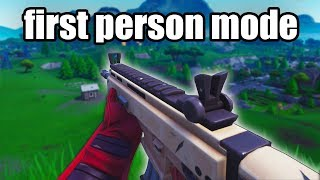 I Played Fortnite Going on 1ST PERSON MODE