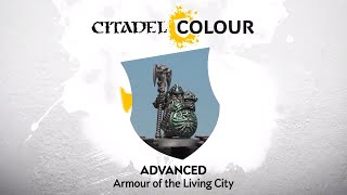 How to Paint: Armour of the Living City