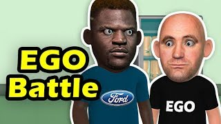 Francis N'Gannou EGO is bigger than ever and giving Dana White hard times