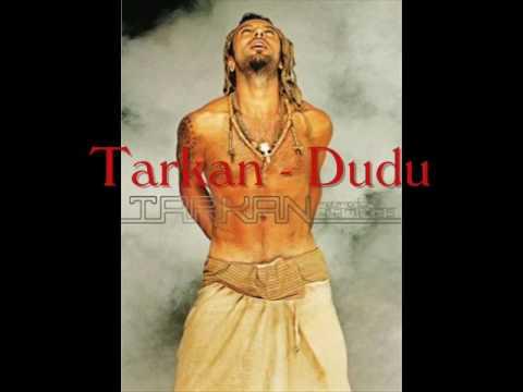 Tarkan - Dudu with Lyrics