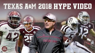 Texas A&M Football Hype Video |2018-19|