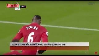 Tin Thể Thao 24H Hôm Nay (19h45 - 2/1): Man Utd Tự Tin Trước Vòng 20 Ngoại Hạng Anh