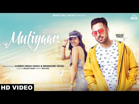 Mutiyaar (Full Song) Angad Singh - Mad Mix