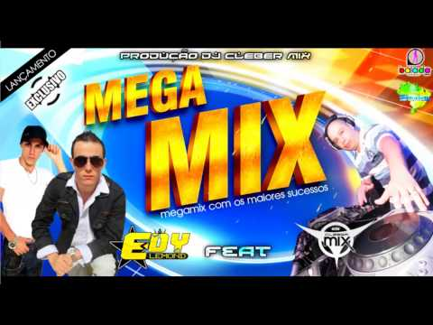 Baixar Dj Cleber Mix - Megamix Edy Lemond ♪ ♫ (NOVA 2013 + DOWNLOAD)
