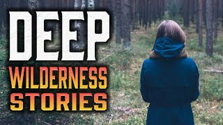 10 True Scary Deep Woods Stories (Scary Stories) (Vol.11)
