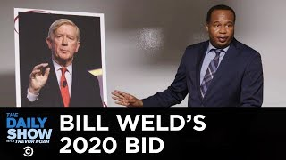 Bill Weld's 2020 Primary Challenge Against Trump   The Daily Show