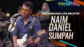 Naim Daniel - Sumpah   Persembahan Live MeleTOP   Nabil & Neelofa