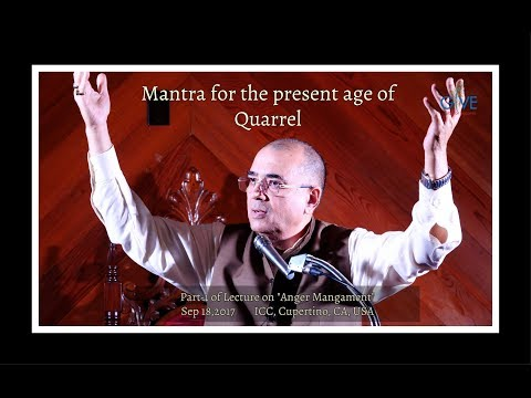 Mantra for the present age of Quarrel - Part 1