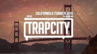 Blackbear - Califormula (Tarro Remix)