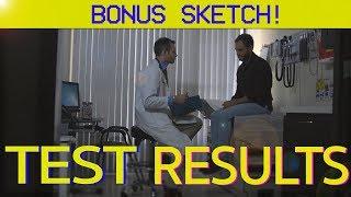 TEST RESULTS | Matt & Dan Bonus Sketch