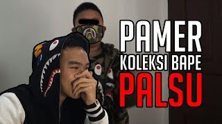 REACTION BOCAH PAMER KOLEKSI BAPE PALSU NGAKU ORI | #HuntingFake