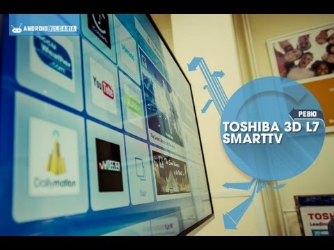 Toshiba L7 серия 3D Full HD LED TV с Toshiba Cloud TV Review