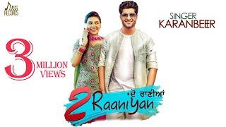 2 Raaniyan – Karanbeer Punjabi Video Download New Video HD